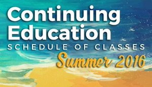 Summer 2016 Continuing Education Schedule button