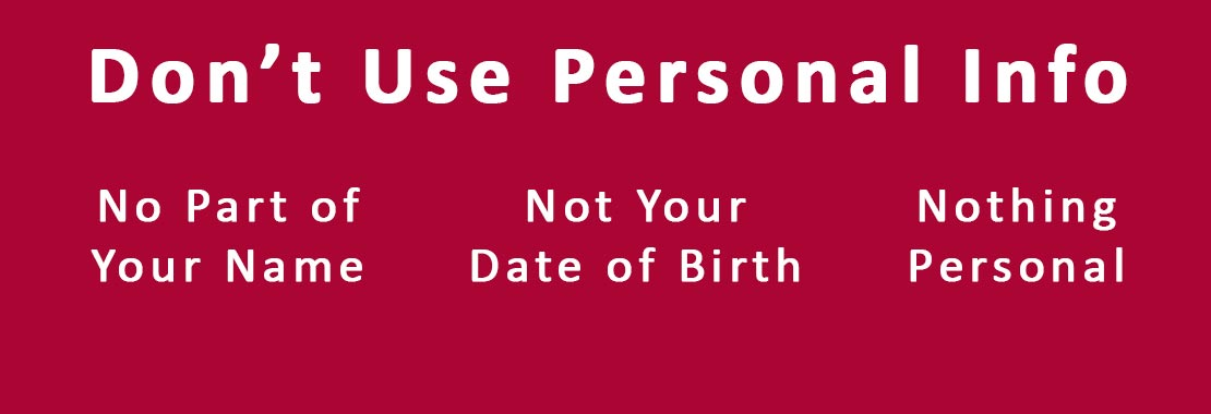 Don't Use Personal Info